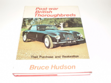POST-WAR BRITISH THOROUGHBREDS. THEIR PURCHASE AND RESTORATION. (Hudson 1979)